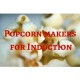 Popcorn makers for Induction
