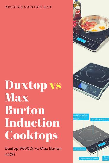 Duxtop vs Max Burton Induction Cooktopssmall