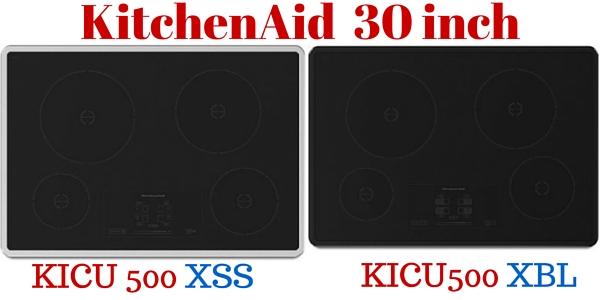 Kitchenaid Kicu500xss Vs Kitchenaid Kicu500xbl 30 Induction
